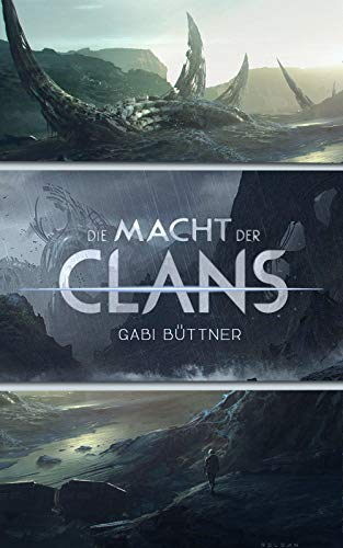 Buchseite und Rezensionen zu 'Die Macht der Clans 1 - 3: Sammelband' von Gabi Büttner