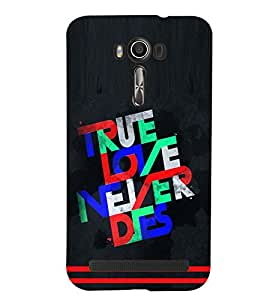 printtech True Love Back Case Cover for Asus Zenfone 2 Laser ZE550KL::Asus Zenfone 2 Laser ZE550KL (5.5 Inches)