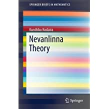 Nevanlinna Theory (SpringerBriefs in Mathematics)
