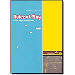 Rules of Play – Game Design Fundamentals