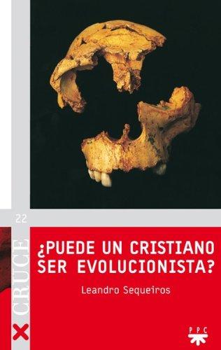 ¿Puede un cristiano ser evolucionista? (eBook-ePub): El conflicto hoy entre darwinismo y religión (Cruce n 22)