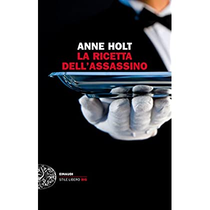 La Ricetta Dell'assassino (Einaudi. Stile Libero Big)