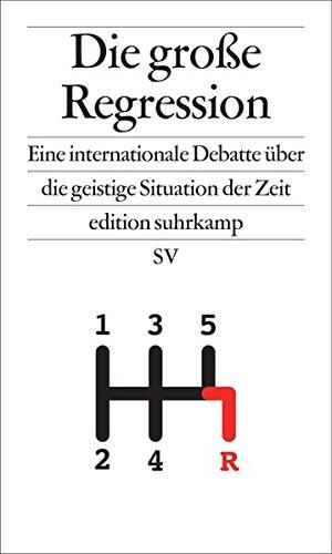 Die Kontrolle (Die große Regression: Eine internationale Debatte über die geistige Situation der Zeit (edition suhrkamp))