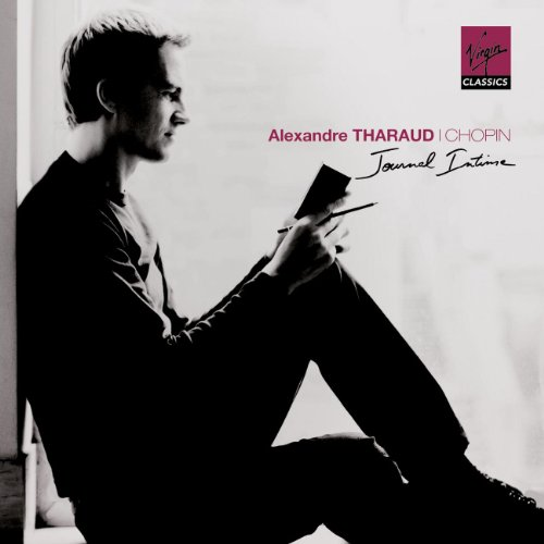 CHOPIN - Tharaud - Journal intime