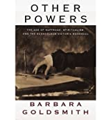 [(Other Powers: The Age of Suffrage, Spiritualism and the Scandalous Victoria Woodhull )] [Author: Barbara Goldsmith] [Mar-1998]