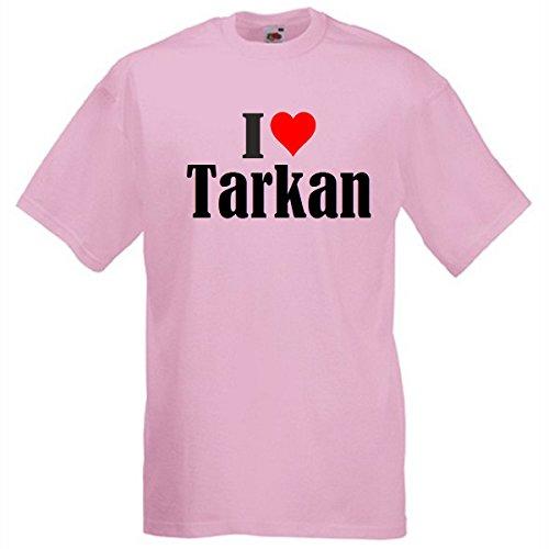 """T-Shirt """"I Love Tarkan"""" für Damen Herren und Kinder in Pink Pink"""