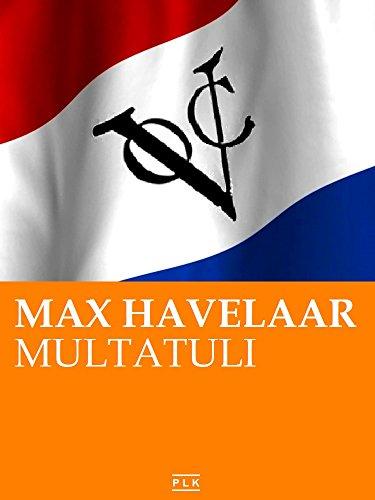 Max Havelaar. Nederlandse Editie (PLK KLASSIEKERS) (Dutch Edition)