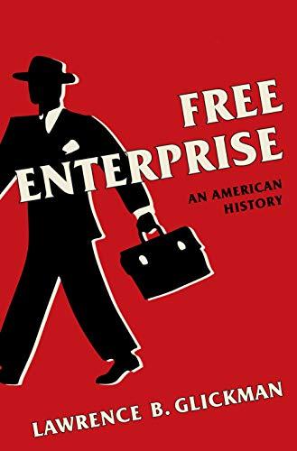 Free Enterprise: An American History (English Edition) eBook ...