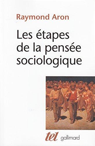 Les étapes de la pensée sociologique