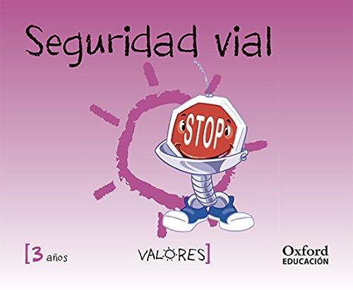 Educación En Valores 3 Años. Seguridad Vial (Educacion en Valores Segunda Edición) - 9788467381757