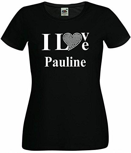 T-Shirt I Love Pauline mit einer Strassaplikation / Strassherz Weiß