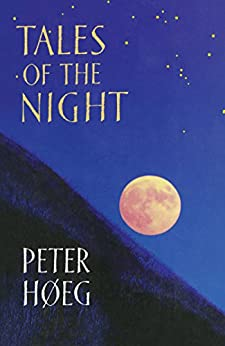 Tales Of The Night di [Høeg, Peter]