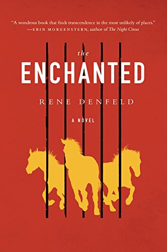 The Enchanted: A Novel (Harper) por Rene Denfeld