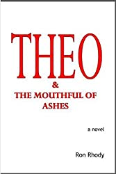 THEO & The Mouthful of Ashes (English Edition)
