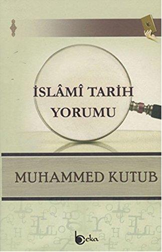 Islami Tarih Yorumu