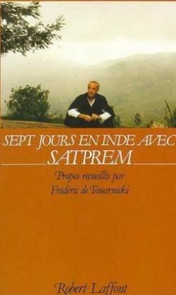 Sept jours en Inde avec Satprem