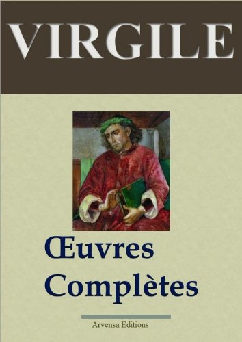 Virgile: Oeuvres compltes (Nouvelle dition augmente)
