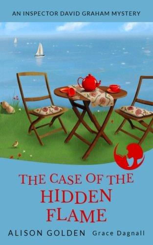 the-case-of-the-hidden-flame-an-inspector-david-graham-cozy-mystery-volume-2-inspector-david-graham-