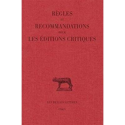 Règles et recommandations pour les éditions critiques (latin)