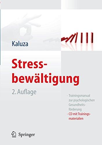 Stressbewältigung: Trainingsmanual zur psychologischen Gesundheitsförderung
