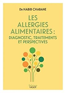 """Afficher """"Les allergies alimentaires"""""""
