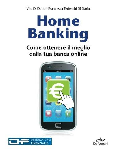 Home Banking: Come Ottenere Il Meglio Dalla Tua Banca Online