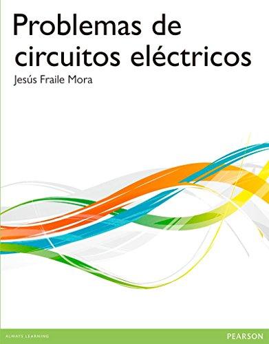Problemas de circuitos eléctricos por Jesus Fraile Mora