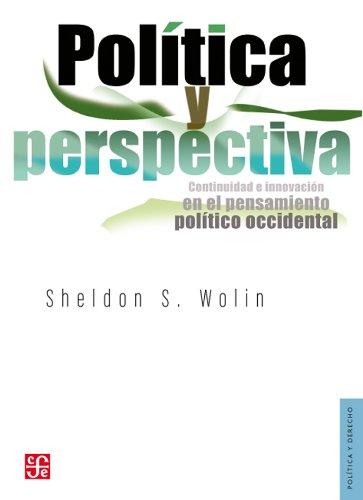 Pol-Tica y Perspectiva.: Continuidad E Innovacin En El Pensamiento Pol-Tico Occidental (Politica Y Derecho)