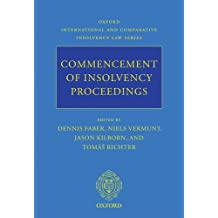 Commencement of Insolvency Proceedings (Oxford International and Comparative Insolvency Law Series)