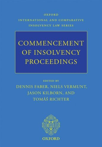Commencement of Insolvency Proceedings (Oxford International & Comparative Insolvency Law)