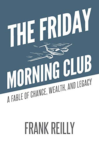 Friday Morning Club: A Fable of Chance, Wealth, and Legacy (English Edition)