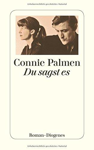 Buchseite und Rezensionen zu 'Du sagst es (detebe)' von Connie Palmen