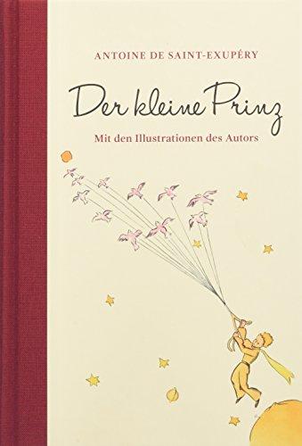 Der kleine Prinz (mit den farbigen Illustrationen des Autors): Halbleinen