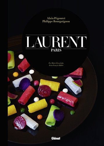 Laurent : Paris par Alain Pégouret