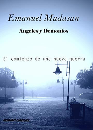 Emanuel Madasan: Angeles y Demonios eBook: Vaquel francia, Adrian ...