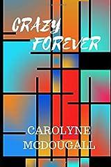 Crazy Forever Paperback