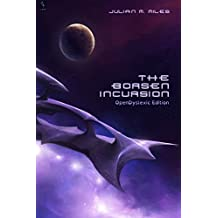 The Borsen Incursion - OpenDyslexic Edition by Julian M Miles (2015-12-01)