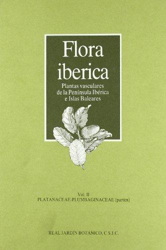 Flora ibérica: Platanaceae-plumbaginaceae (partim)