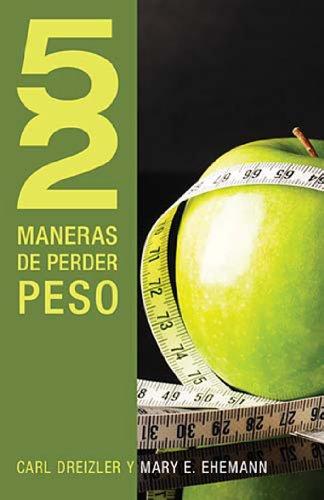 52 maneras de perder peso (52 Maneras de...) por C. Dreizler