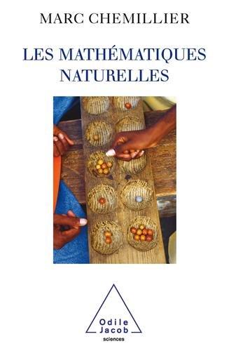 Les mathématiques naturelles par Marc Chemillier