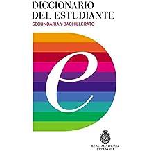 Diccionario Del Estudiante. Secundaria Y Bachillerato (DICCIONARIOS RAE ESCOLAR) - 9788430618019