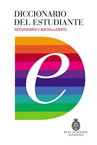 Diccionario Del Estudiante. Secundaria Y Bachillerato (DICCIONARIOS RAE ESCOLAR) - 9788430618019 por Real Academia
