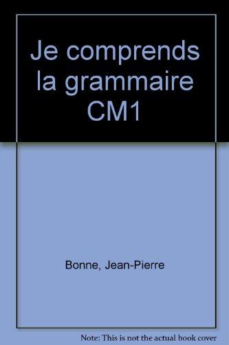 Je comprends la grammaire CM1