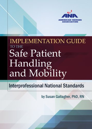 Implementation Guide to the Safe Patient Handling and Mobility