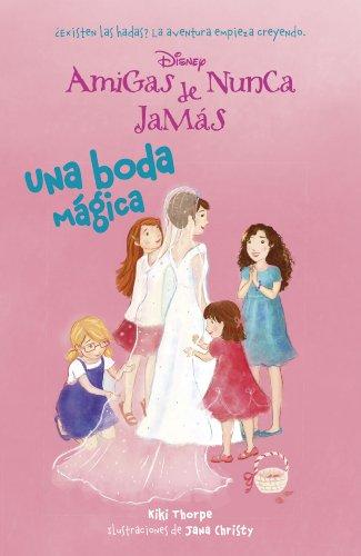Una boda mágica: Amigas de Nunca Jamás 5