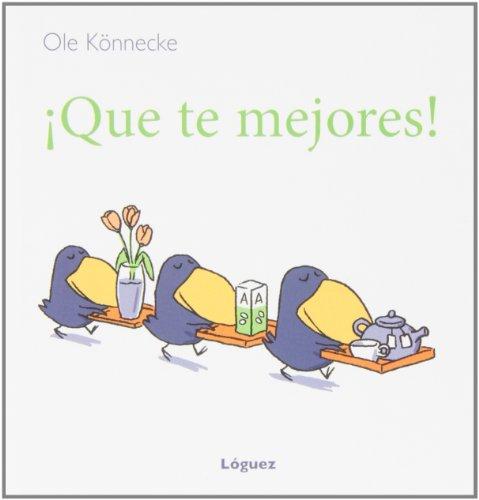 ¡Que Te Mejores! (GrandesMomentos) por Ole Könnecke