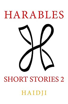 Harables : Short Stories 2 (English Edition) di [Haidji]