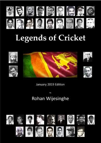 Legends of Cricket January 2019 por Rohan Wijesinghe