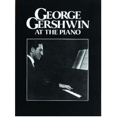 George Gershwin at the Piano (Paperback) - Common