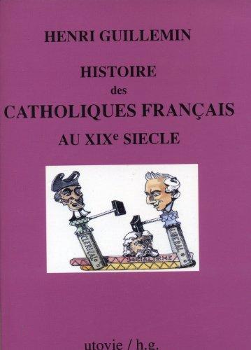Histoire des catholiques français au XIXème siècle, 1815-1905